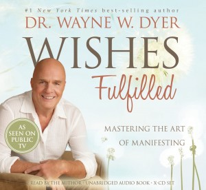 dwaynedyer Wishes fulfilled
